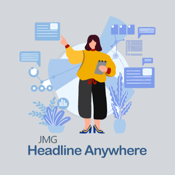 JMG Headline Anywhere